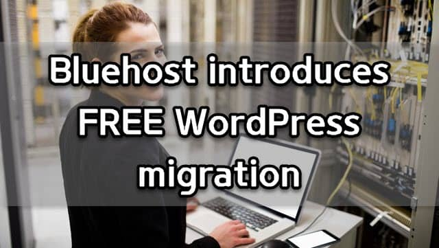 Bluehost WordPress migration plugin