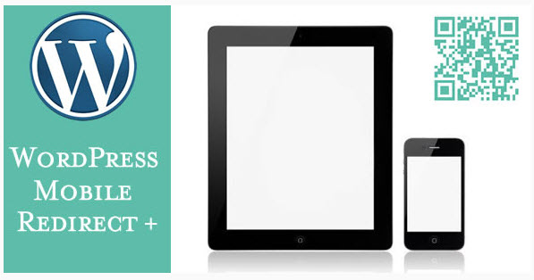 RedirectPlus Wordpress Mobile Redirect Plugin  - ワードプレスのモバイル機器の検出プラグイン -  Mobile Detect