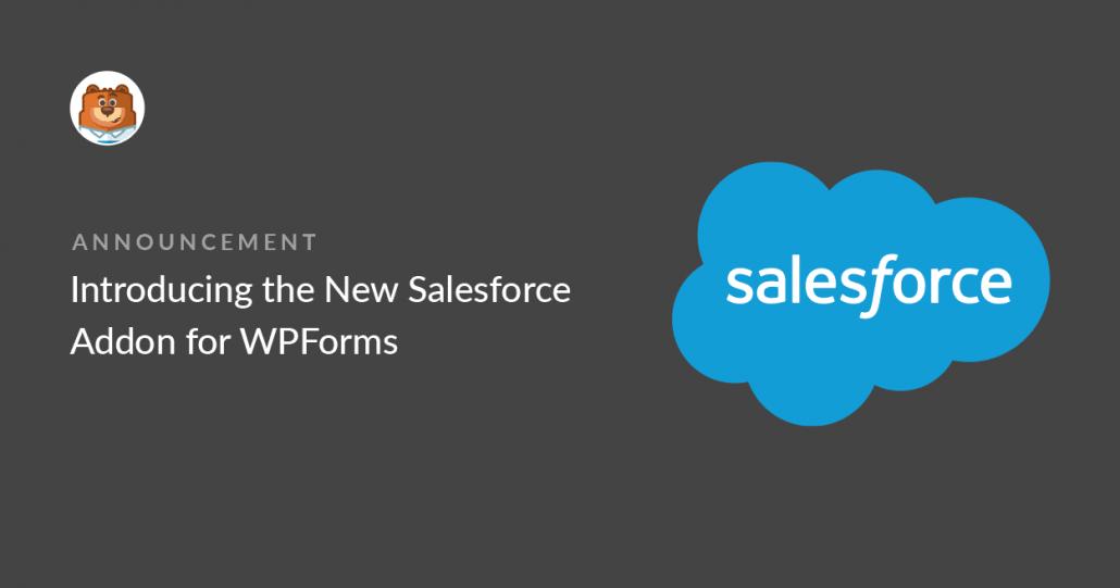 워드프레스 문의 데이터를 세일즈포스 CRM에 저장하는 WPForms의 Salesforce 애드온 출시