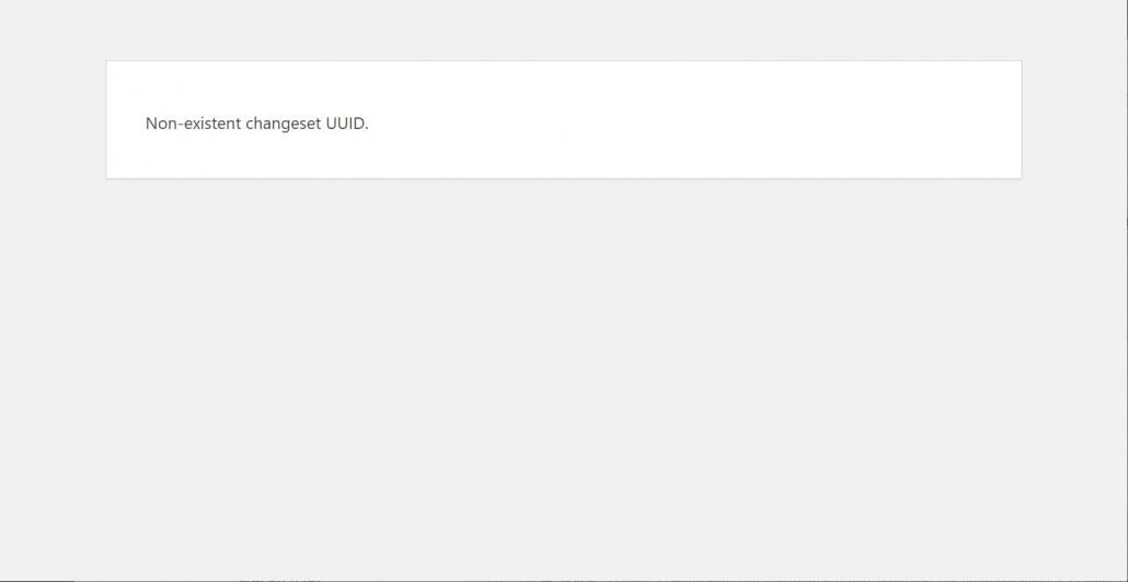 WordPressでNon-existent changeset UUIDエラーを解決する